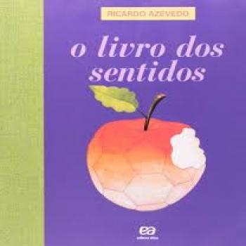 LV LIVRO DOS SENTIDOS,O ED.ATICA